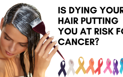 Is Dying Your Hair Putting You At Risk For Cancer?